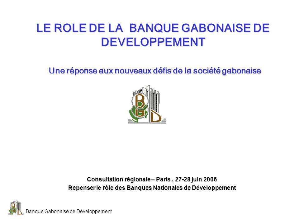 Banque Gabonaise de Développement 2 Thèmes développés 1.Introduction 2.Présentation de la BGD 3.Une réflexion nécessaire menée sur les options stratégiques futures à retenir 4.Laction pour le développement économique et social, principe fondateur de la stratégie de la BGD 5.Un projet stratégique global fait de décisions coordonnées et complémentaires 6.Le recentrage de la banque sur ses missions originelles dintérêt public 7.Un nouveau schéma organisationnel, au service du développement du Gabon 8.Conclusions