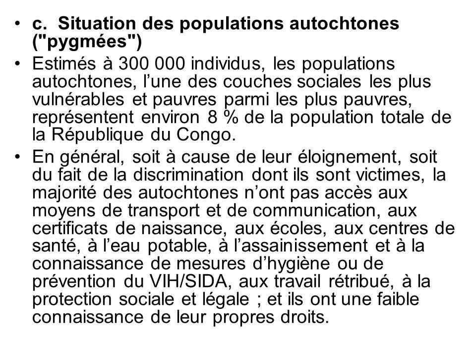 c. Situation des populations autochtones (