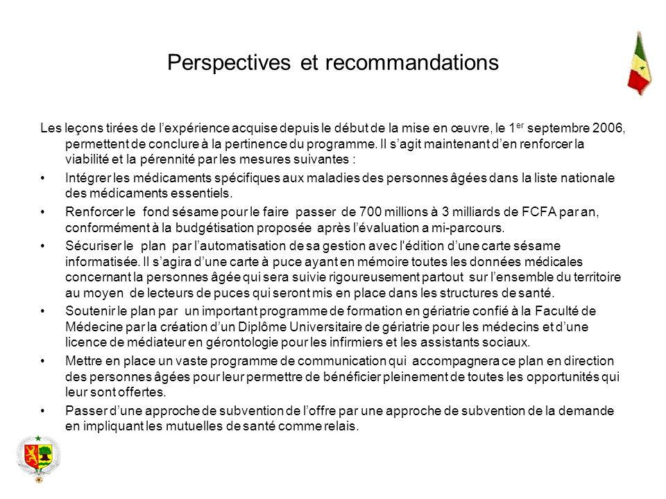 Perspectives et recommandations Les leçons tirées de lexpérience acquise depuis le début de la mise en œuvre, le 1 er septembre 2006, permettent de co