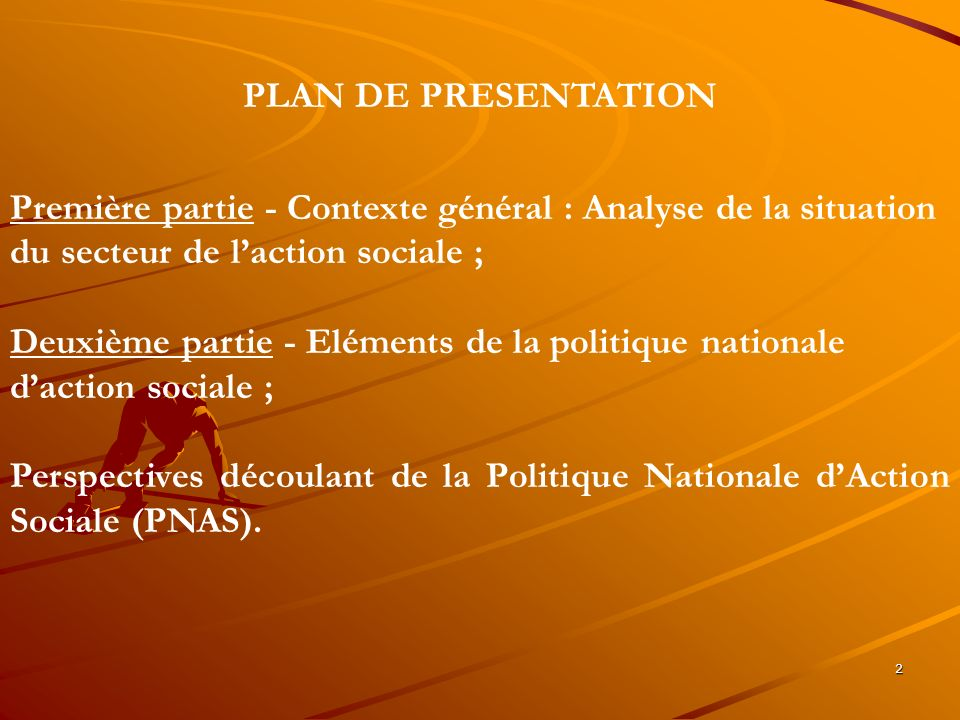 3 PREMIERE PARTIE CONTEXTE GENERAL : ANALYSE DE LA SITUATION DU SECTEUR DE LACTION SOCIALE