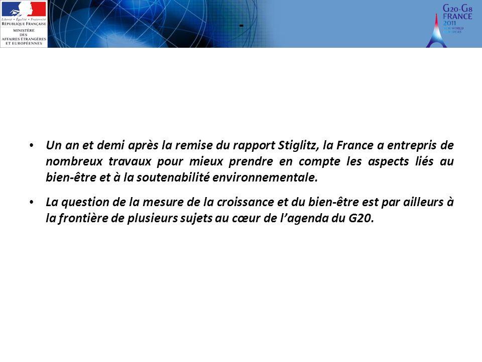 - Un an et demi après la remise du rapport Stiglitz, la France a entrepris de nombreux travaux pour mieux prendre en compte les aspects liés au bien-être et à la soutenabilité environnementale.