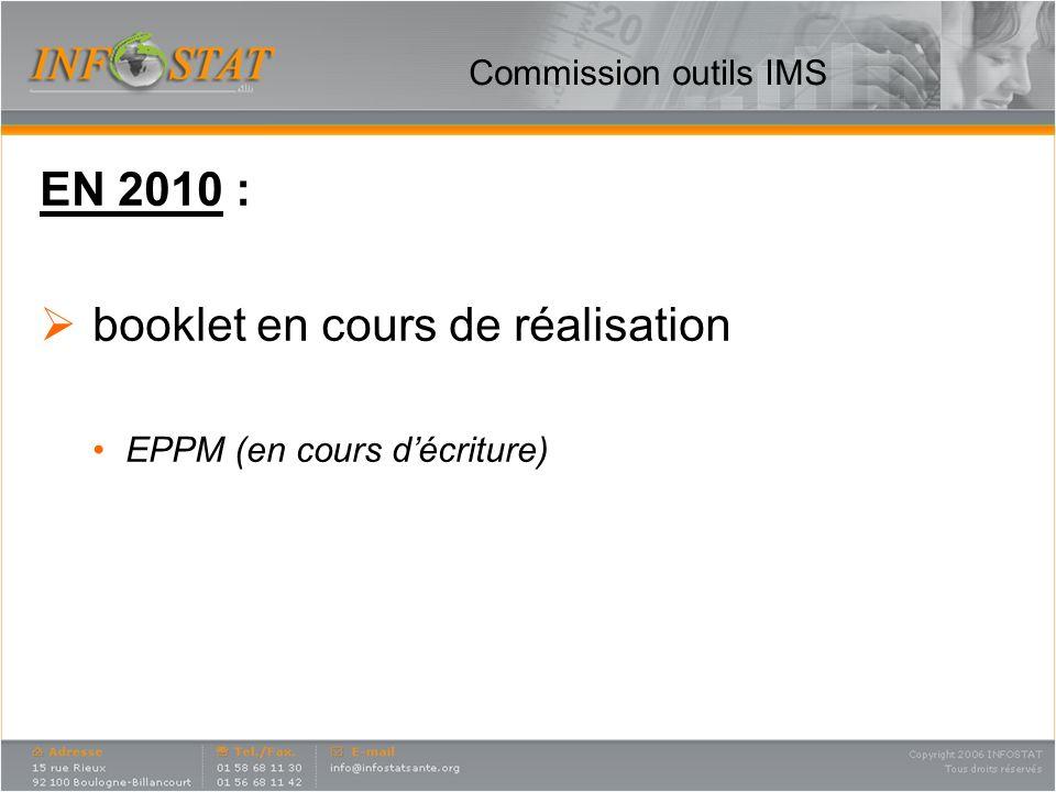 Commission outils IMS EN 2010 : booklet en cours de réalisation EPPM (en cours décriture)