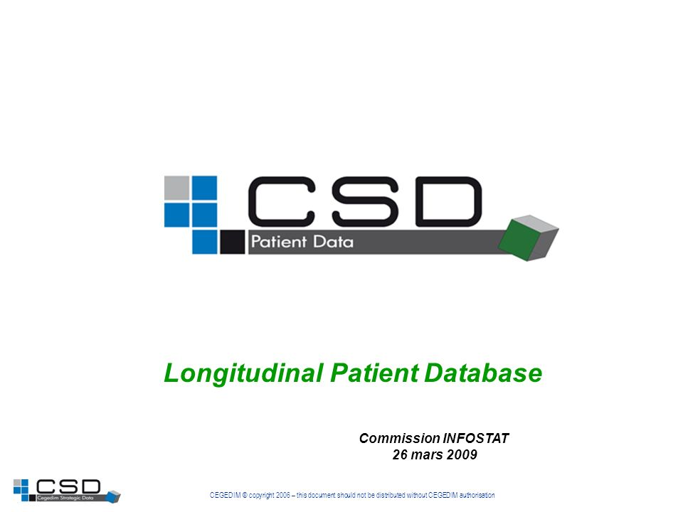 CEGEDIM © copyright 2008 – this document should not be distributed without CEGEDIM authorisation 2 1 – Principe général