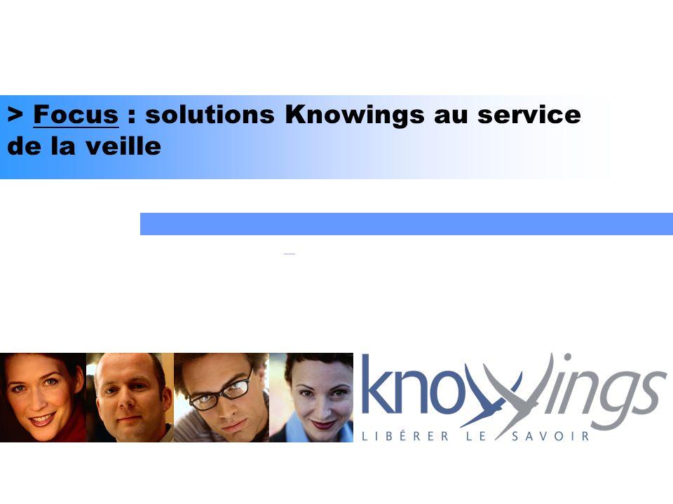 > Focus : solutions Knowings au service de la veille