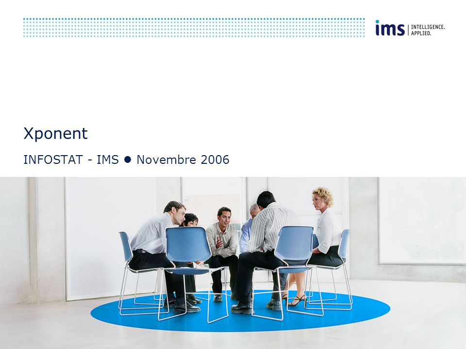CONFIDENTIEL IMS-INFOSTAT 13/11/2006 42 Les résultats Xponent par client Base Extrapolée Tous CIP Toutes UGP 27 mois Paramètres Clients Secto Marché Périodes Etc.