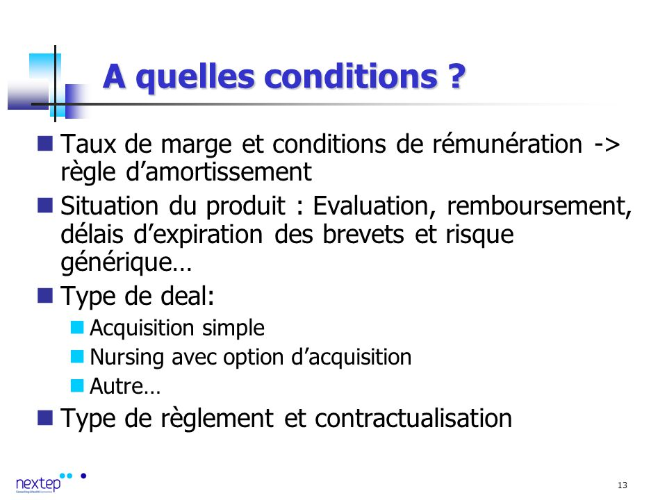 13 A quelles conditions .