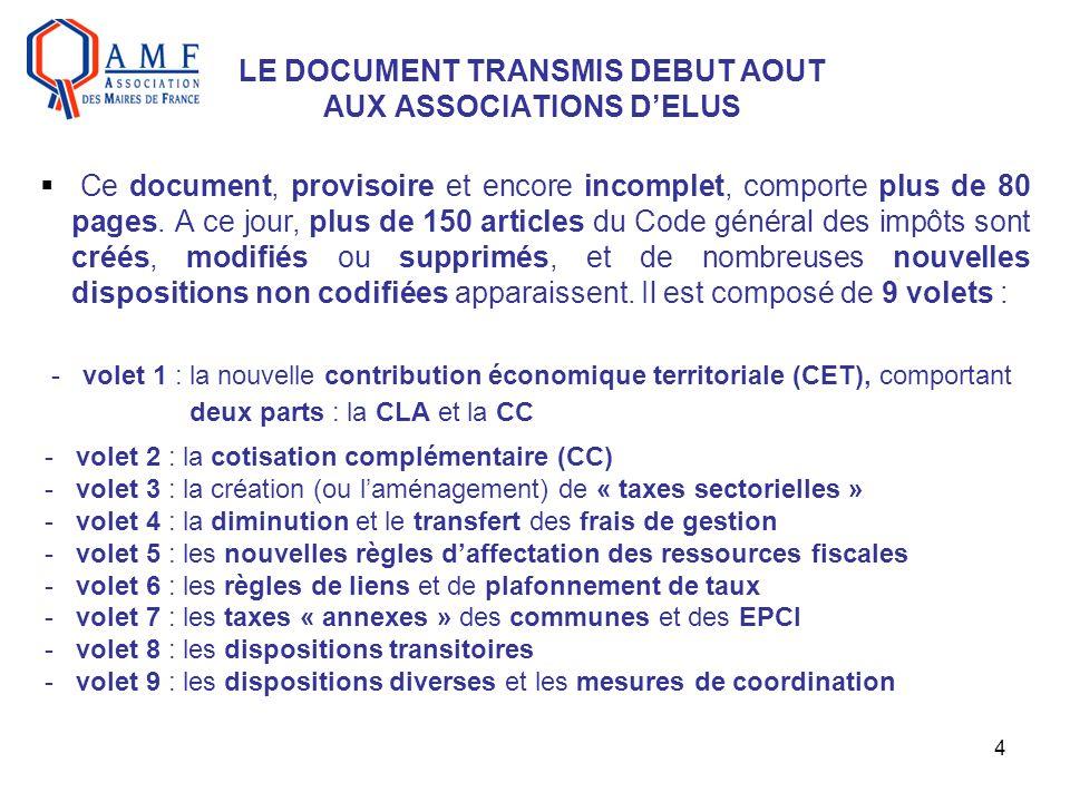 4 LE DOCUMENT TRANSMIS DEBUT AOUT AUX ASSOCIATIONS DELUS Ce document, provisoire et encore incomplet, comporte plus de 80 pages. A ce jour, plus de 15