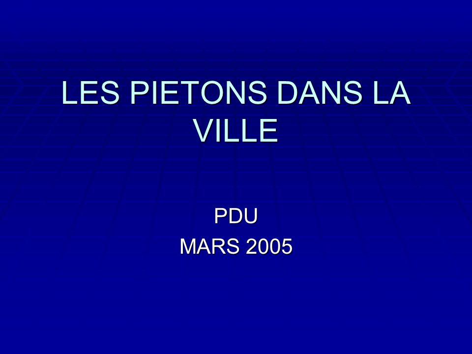 LES PIETONS DANS LA VILLE PDU MARS 2005