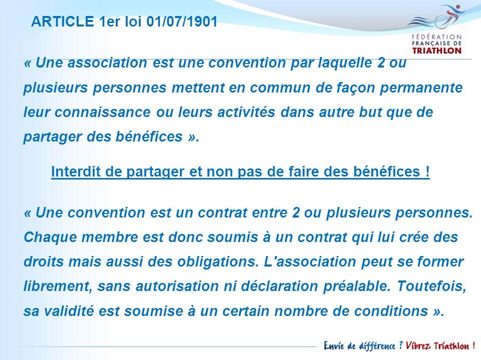ARTICLE 1er loi 01/07/1901 « Une association est une convention par laquelle 2 ou plusieurs personnes mettent en commun de façon permanente leur conna