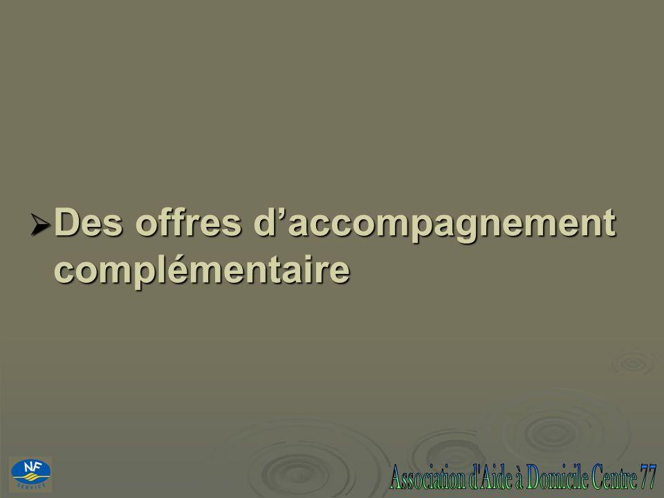 Des offres daccompagnement complémentaire Des offres daccompagnement complémentaire