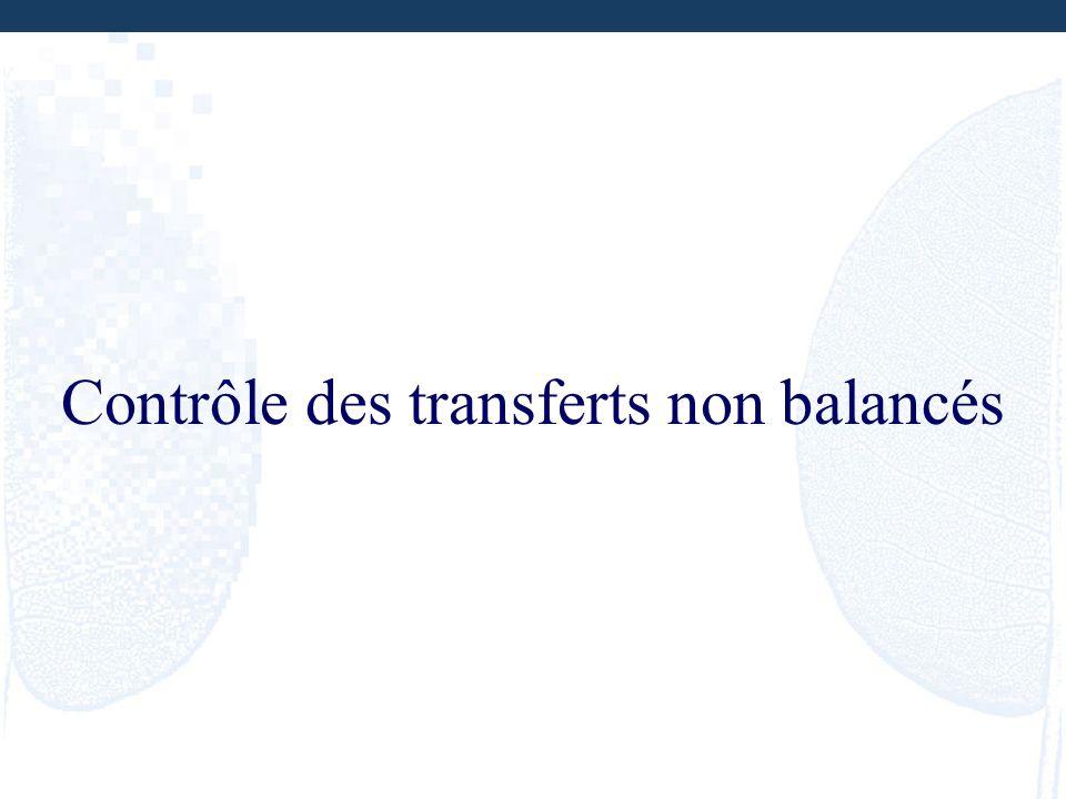 Contrôle des transferts non balancés