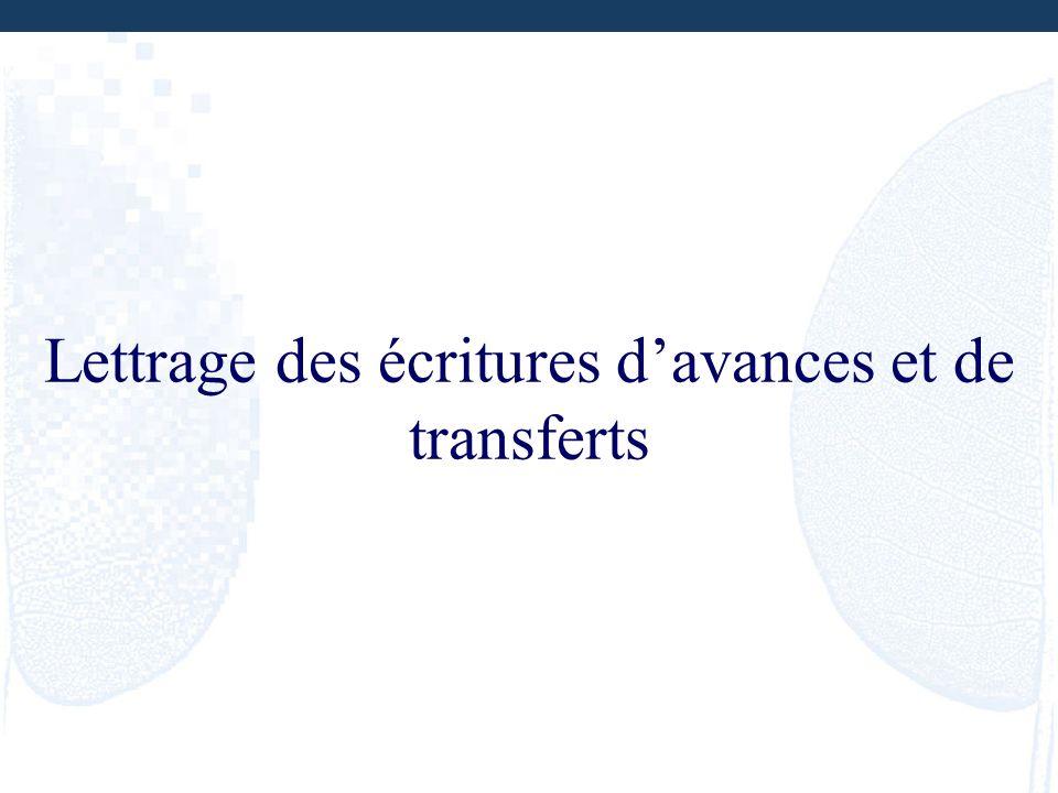 Lettrage des écritures davances et de transferts