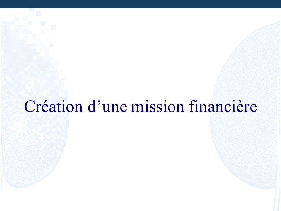 Création dune mission financière