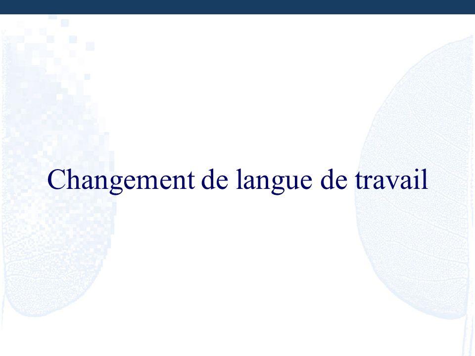Changement de langue de travail