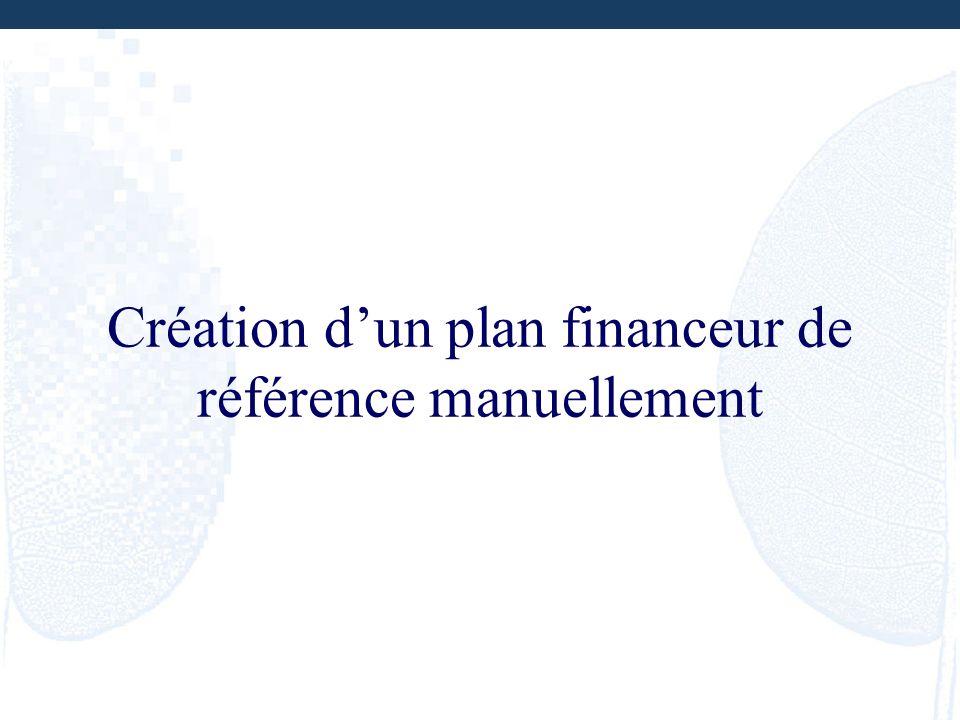 Création dun plan financeur de référence manuellement