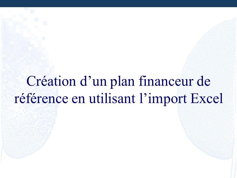 Création dun plan financeur de référence en utilisant limport Excel
