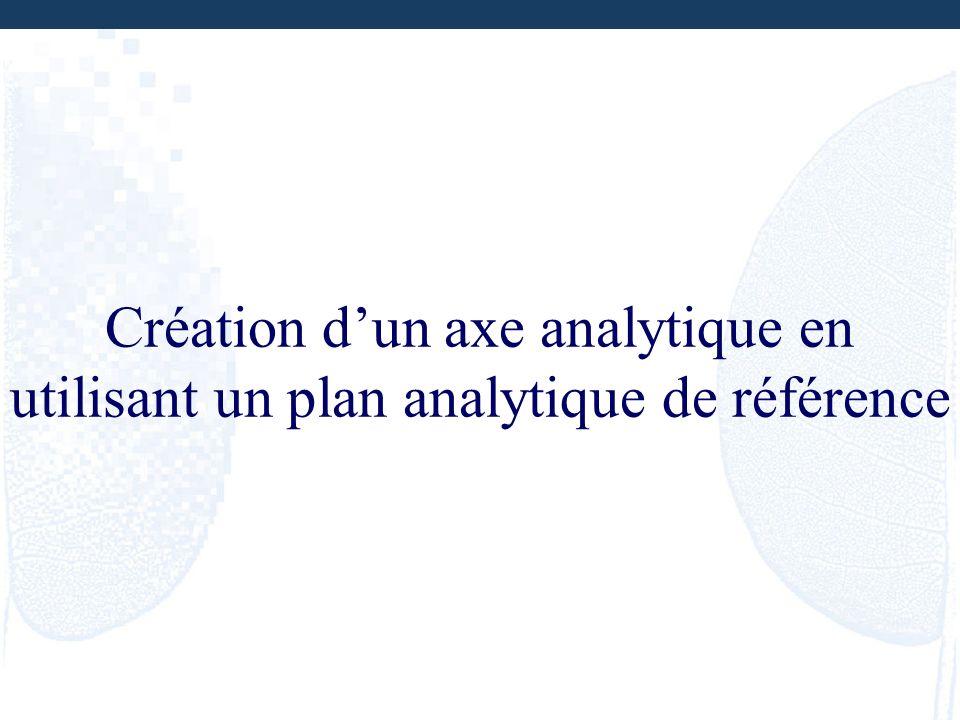 Création dun axe analytique en utilisant un plan analytique de référence