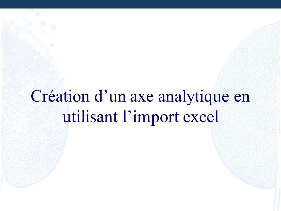 Création dun axe analytique en utilisant limport excel