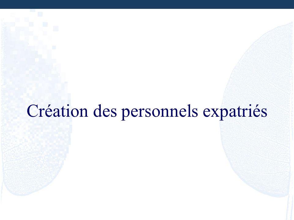 Création des personnels expatriés