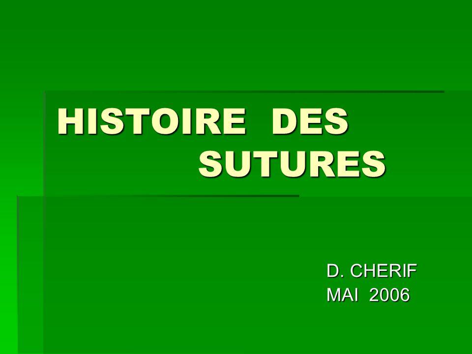 HISTOIRE DES SUTURES D. CHERIF MAI 2006