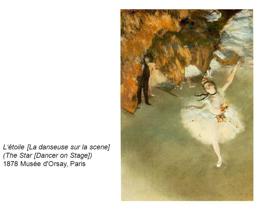 Létoile [La danseuse sur la scene] (The Star [Dancer on Stage]) 1878 Musée d'Orsay, Paris