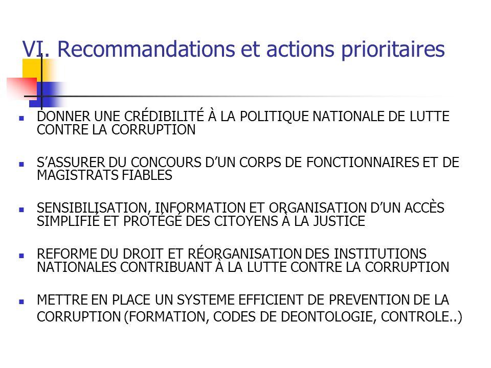 VI. Recommandations et actions prioritaires DONNER UNE CRÉDIBILITÉ À LA POLITIQUE NATIONALE DE LUTTE CONTRE LA CORRUPTION SASSURER DU CONCOURS DUN COR