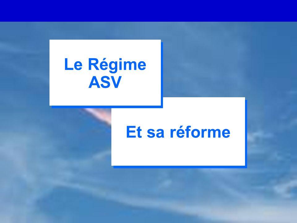 CARMF - 02/ 06 1 Et sa réforme Le Régime ASV Le Régime ASV