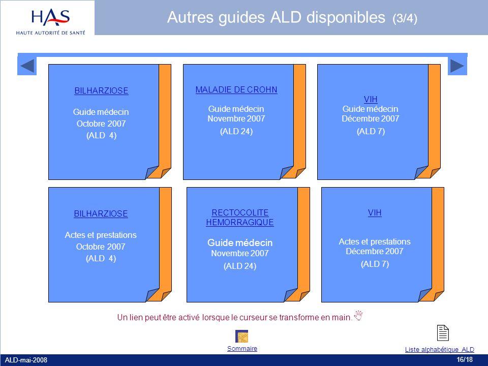 ALD-mai-2008 16/18 Un lien peut être activé lorsque le curseur se transforme en main. MALADIE DE CROHN Guide médecin Novembre 2007 (ALD 24) RECTOCOLIT