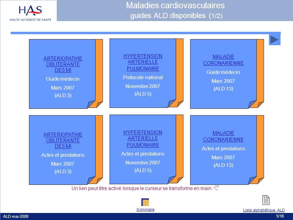 ALD-mai-2008 5/18 Un lien peut être activé lorsque le curseur se transforme en main. ARTERIOPATHIE OBLITERANTE DES MI Guide médecin Mars 2007 (ALD 3)