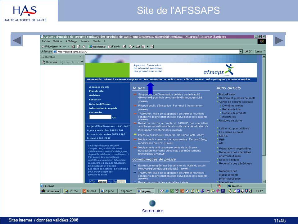 11/45 Sites Internet / données validées 200811 Site de lAFSSAPS Sommaire