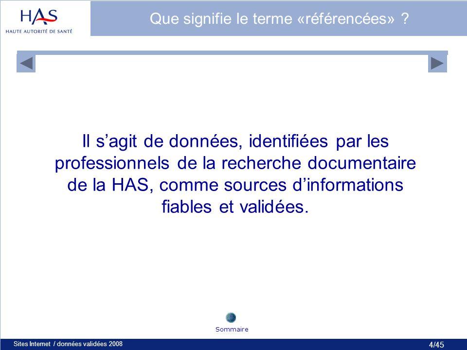 35/45 Sites Internet / données validées 200835 Le site de la Cochrane Sommaire