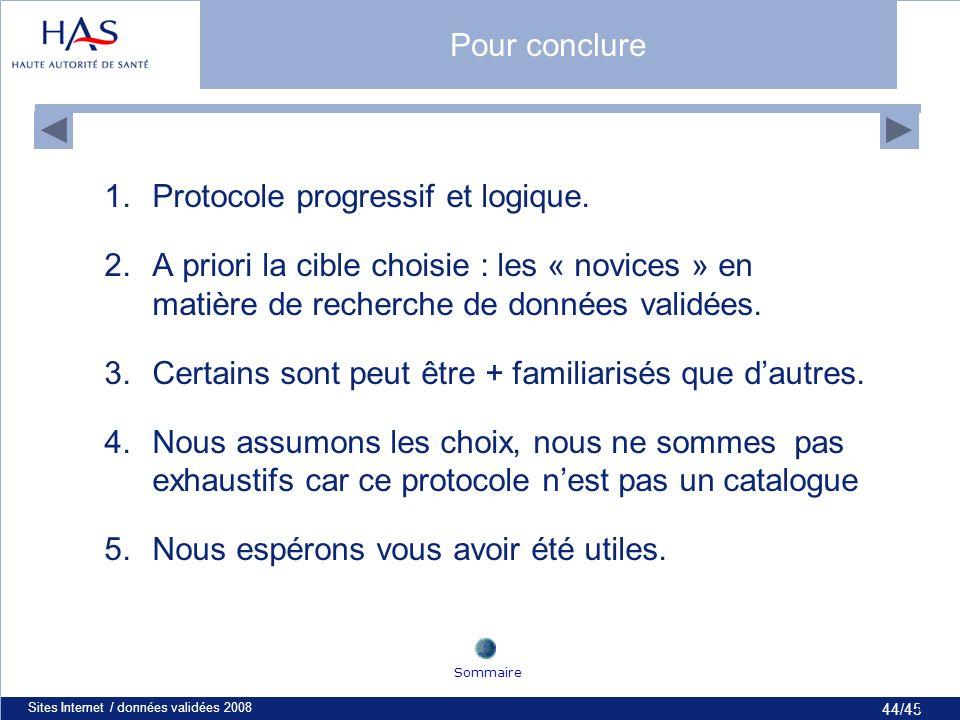 44/45 Sites Internet / données validées 200844 1.Protocole progressif et logique.
