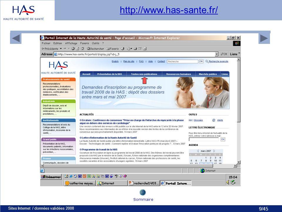 10/45 Sites Internet / données validées 200810 Sommaire http://www.has-sante.fr/