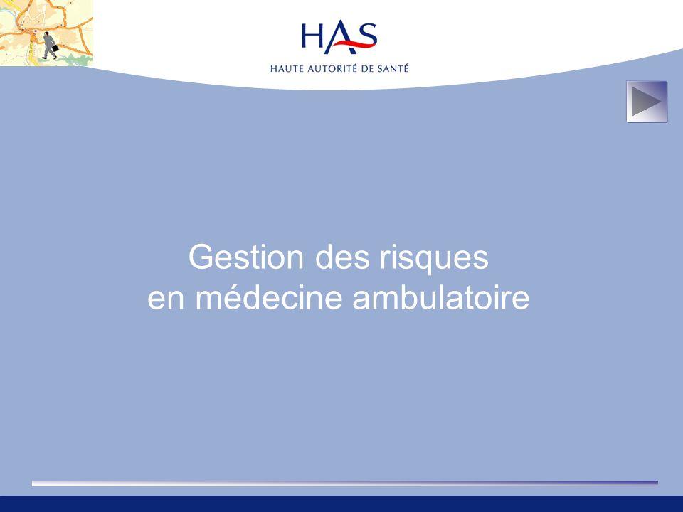 Gestion des risques en médecine ambulatoire