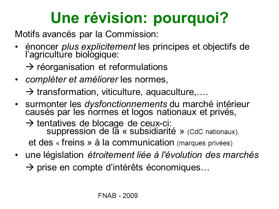 FNAB - 2009 Règlement 2009 : où en est-on .