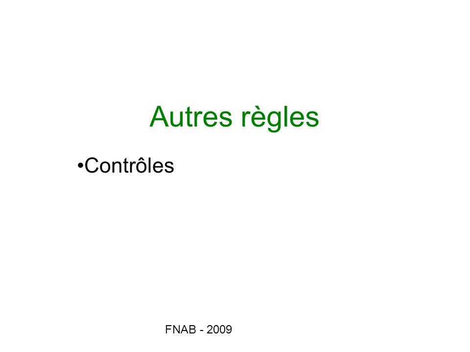 FNAB - 2009 Autres règles Contrôles