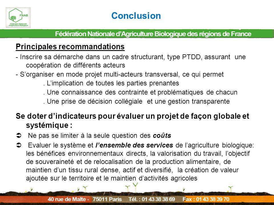 Principales recommandations - Inscrire sa démarche dans un cadre structurant, type PTDD, assurant une coopération de différents acteurs - Sorganiser e