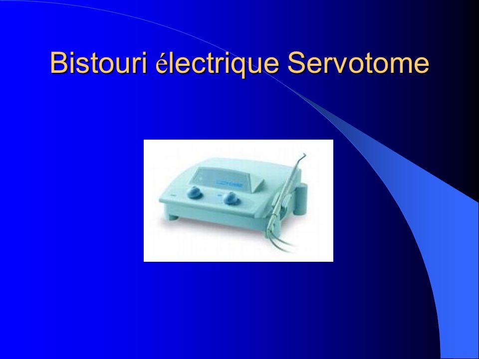 Bistouri é lectrique Servotome