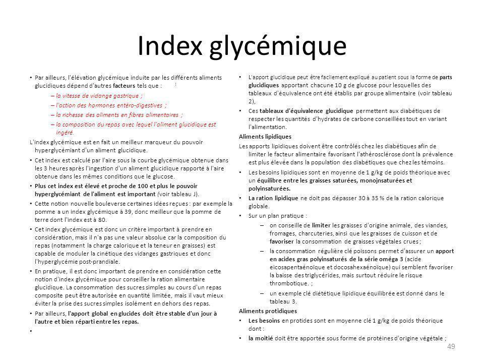 Index glycémique Par ailleurs, l'élévation glycémique induite par les différents aliments glucidiques dépend d'autres facteurs tels que : ! – la vites