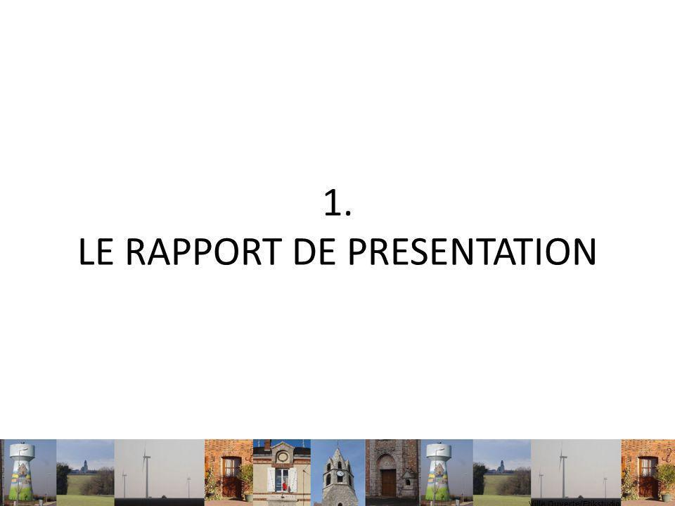 1. LE RAPPORT DE PRESENTATION Ville Ouverte/Etikstudio