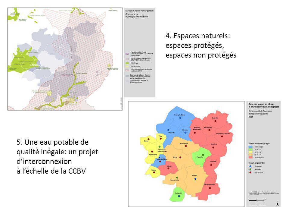 4. Espaces naturels: espaces protégés, espaces non protégés 5. Une eau potable de qualité inégale: un projet dinterconnexion à léchelle de la CCBV
