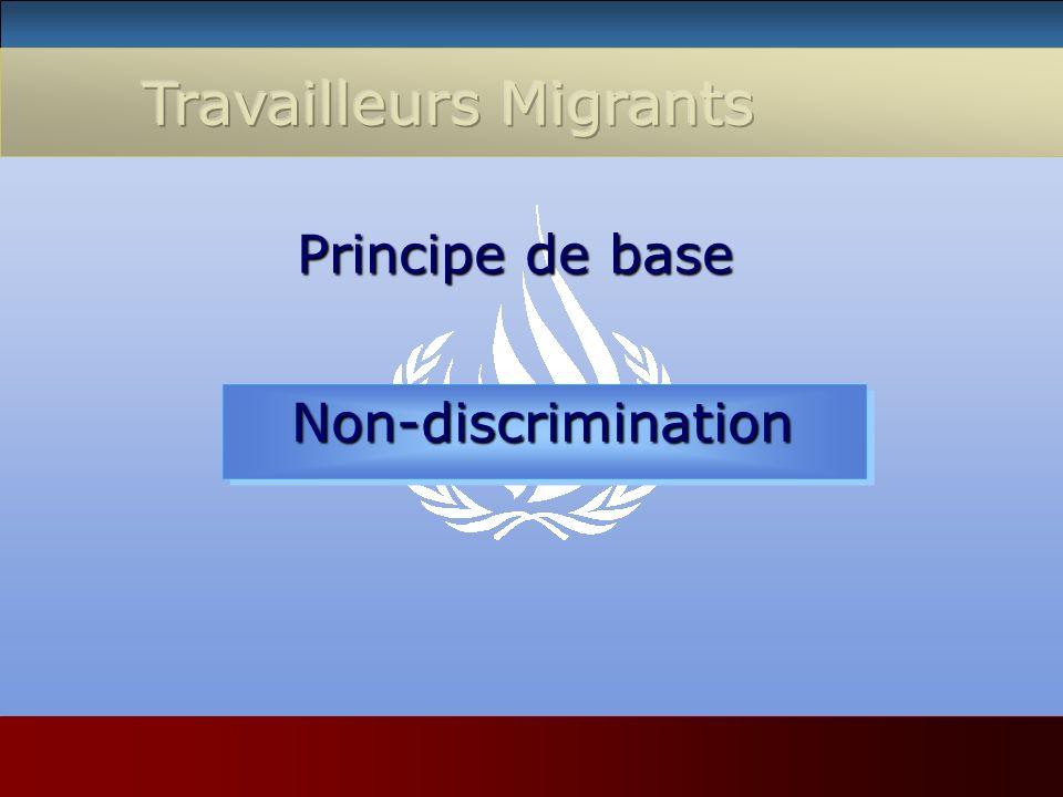 Principe de base Principe de base Non-discrimination