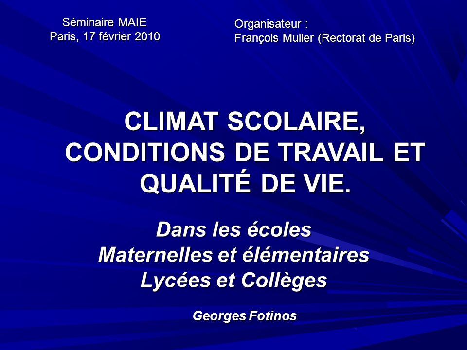 CLIMAT SCOLAIRE, CONDITIONS DE TRAVAIL ET QUALITÉ DE VIE.