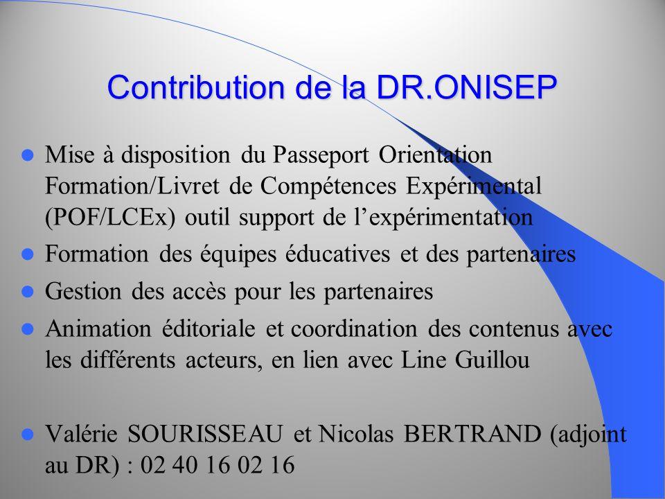 Contribution de la DR.ONISEP Mise à disposition du Passeport Orientation Formation/Livret de Compétences Expérimental (POF/LCEx) outil support de lexp