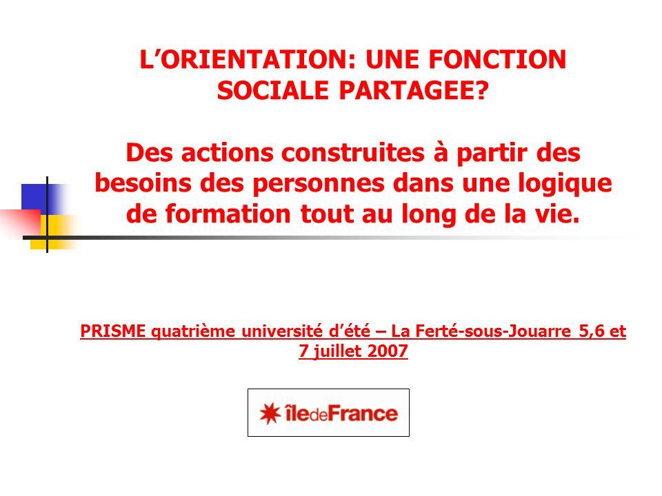 LORIENTATION: UNE FONCTION SOCIALE PARTAGEE.