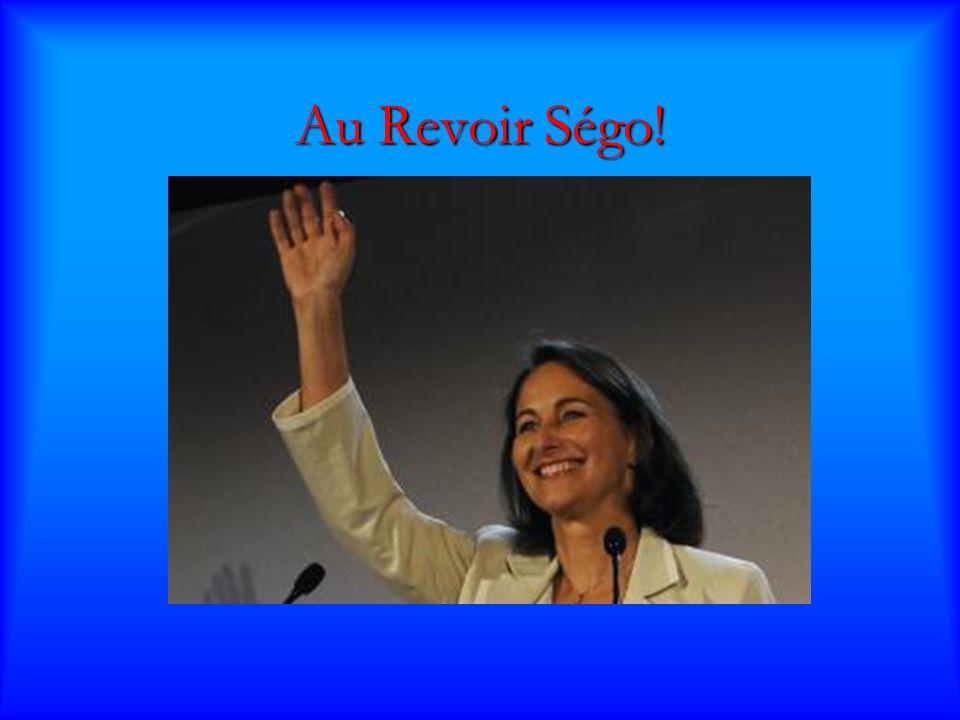 Au Revoir Ségo!