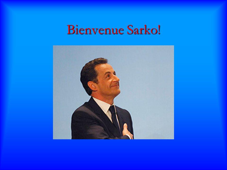 Bienvenue Sarko!