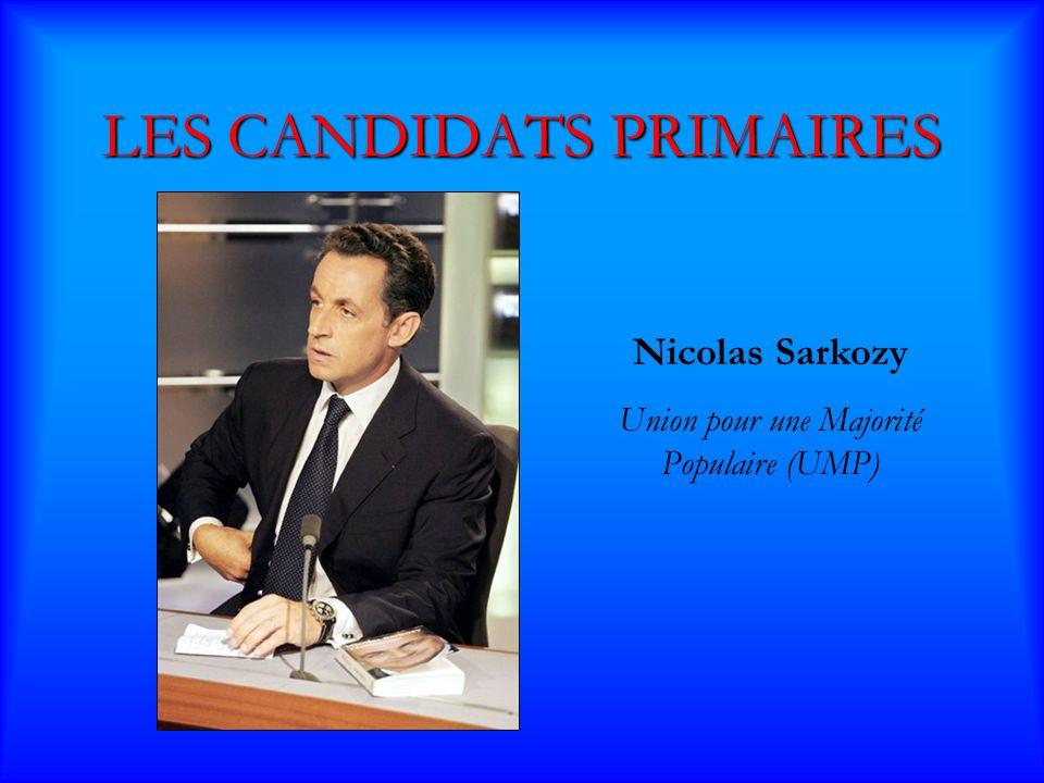 LES CANDIDATS PRIMAIRES Ségolène Royal Parti Socialiste