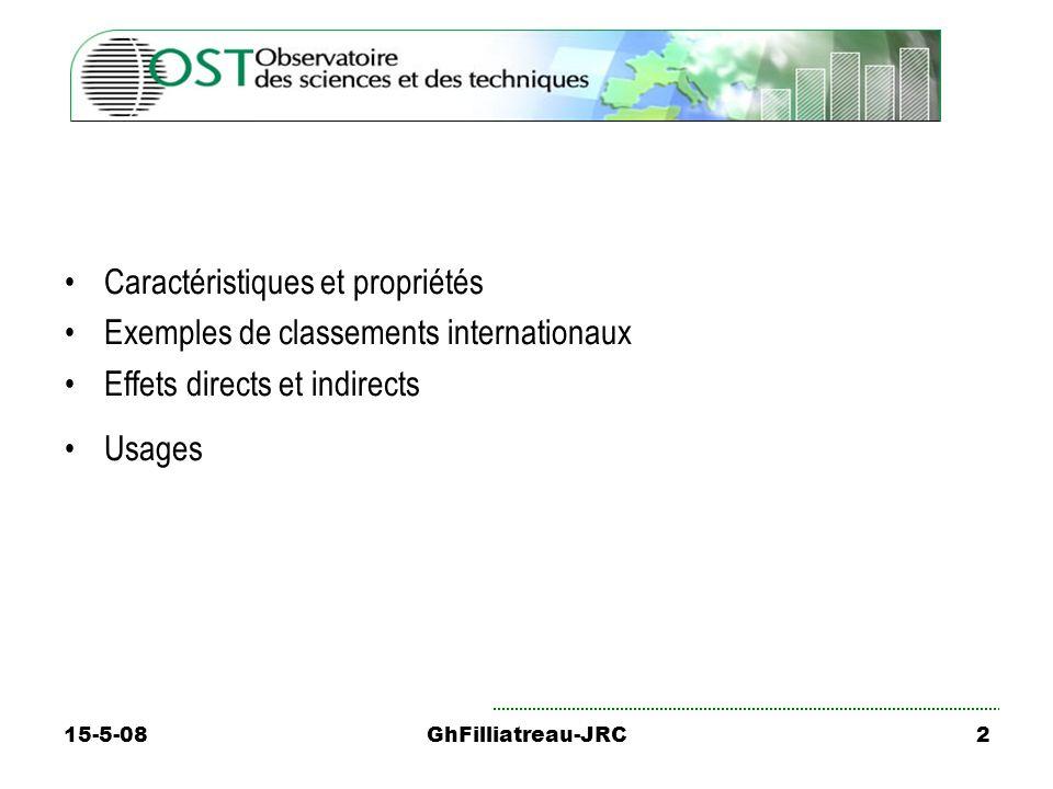 15-5-08GhFilliatreau-JRC2 Caractéristiques et propriétés Exemples de classements internationaux Effets directs et indirects Usages