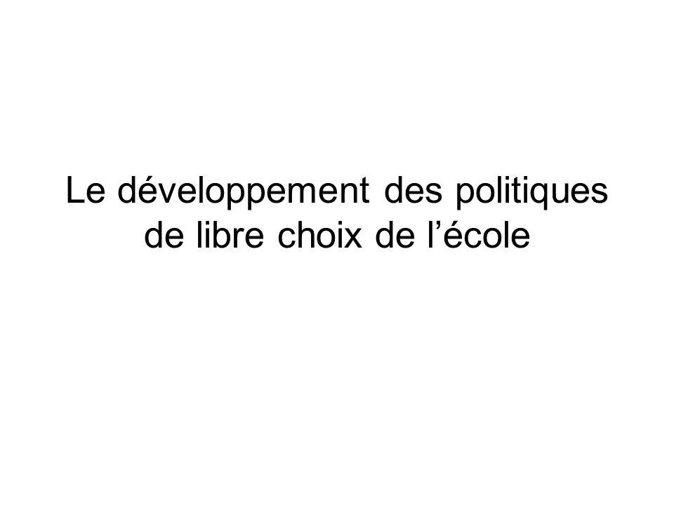 Le développement des politiques de libre choix de lécole